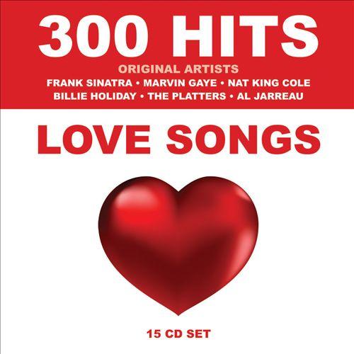 300 Hits: Love Songs