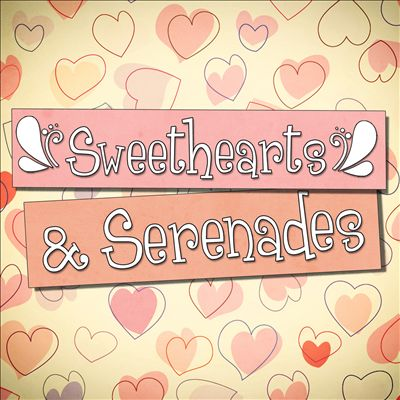 Sweethearts and Serenades: 100 Classic Love Songs