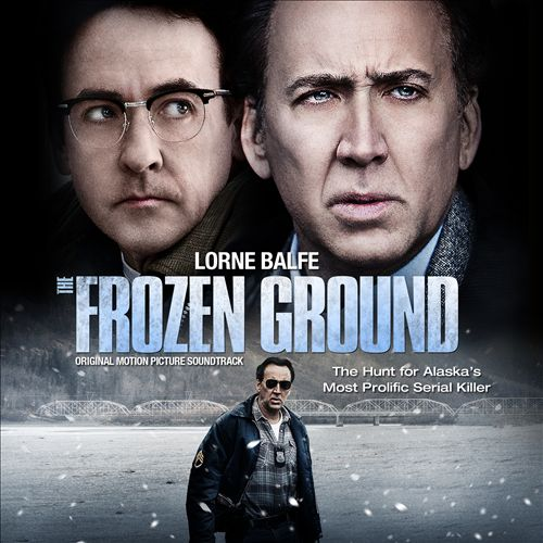 The Frozen Ground [Original Motion Picture Soundtrack]