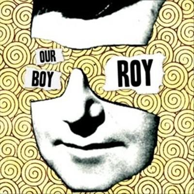 Our Boy Roy
