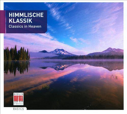 Himmlische Klassik - Classics in Heaven