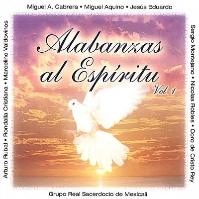 Alabanzas Al Espiritu, Vol. 1
