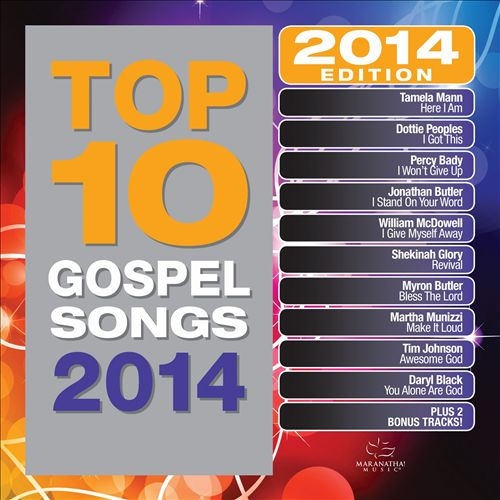 Top 10 Gospel Songs: 2014 Edition