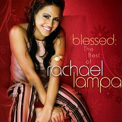 Blessed: The Best of Rachael Lampa