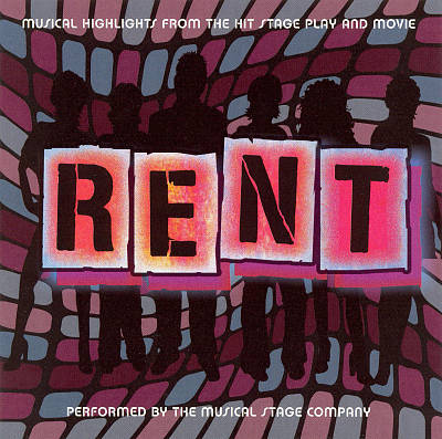 Rent: Musical Highlights from the Hit Stage Play and Movie