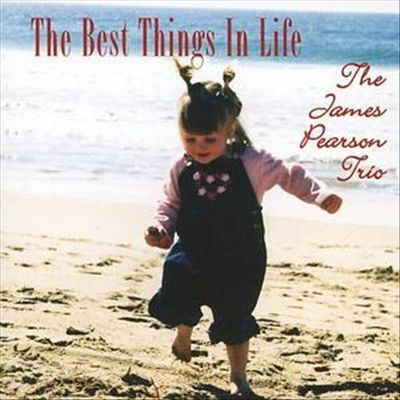 The Best Things in Life