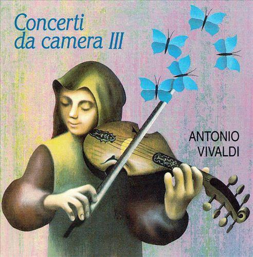 Vivaldi: Concerti Da Camera III