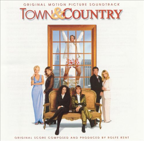Town & Country [Original Motion Picture Soundtrack]