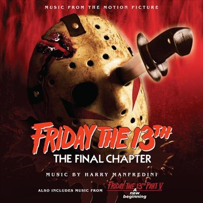 Friday the 13th: Pts. 4 & 5 [Original Soundtrack]