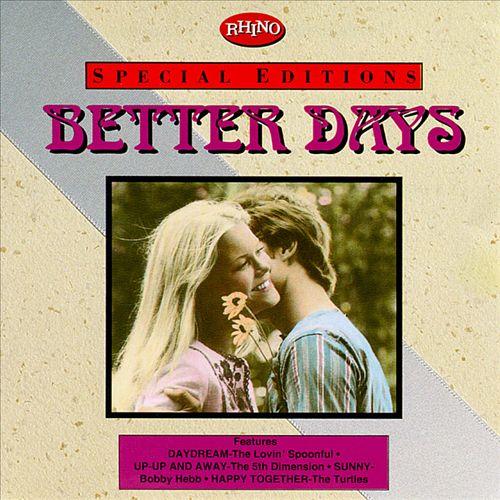 Better Days [Rhino]