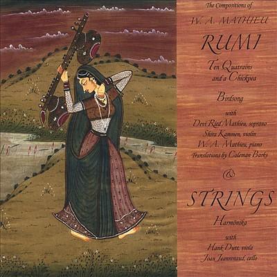 W.A. Mathieu: Rumi & Strings
