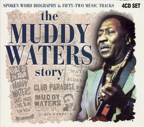The Muddy Waters Story