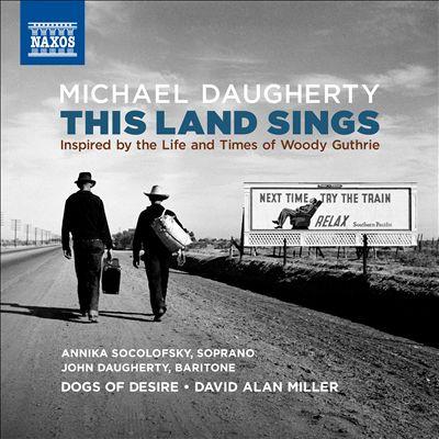 Michael Daugherty: This Land Sings