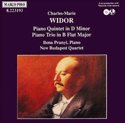 Widor: Trio in B flat major; Quintet in D minor