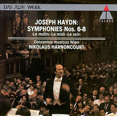 """Joseph Haydn: Symphonies Nos. 6-8 """"Le matin,"""" """"Le midi,"""" """"Le soir"""""""