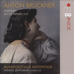 Bruckner: Symphony No. 3 D minor (Version 1877)