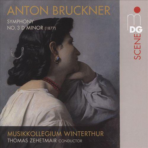 Bruckner: Symphony No. 3 D minor (Version 1877)