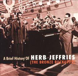 A Brief History of Herb Jeffries (The Bronze Buckaroo)
