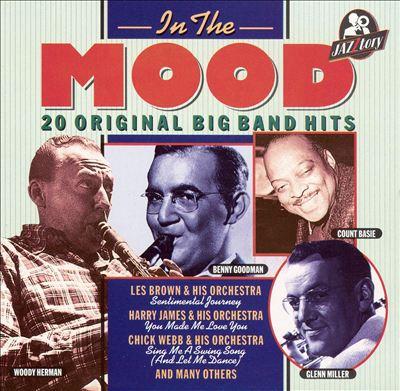 In the Mood: 20 Original Big Band Hits