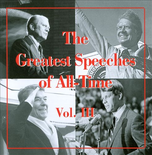 Greatest Speeches of All Time, Vol. 3