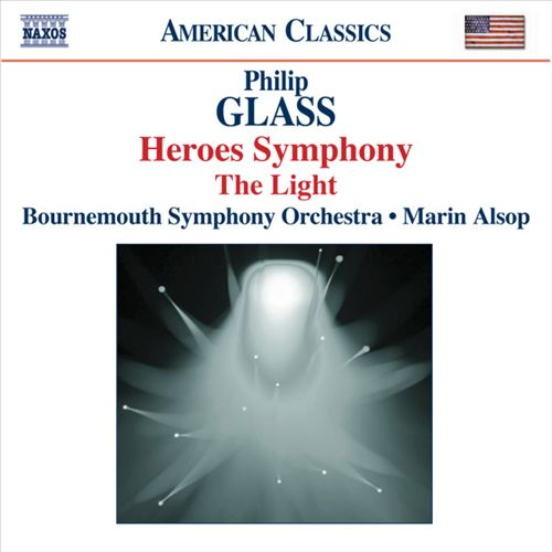 Glass: Heroes Symphony; The Light