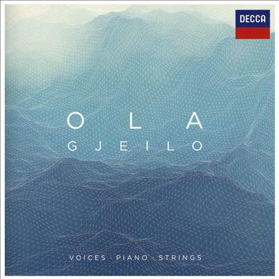 Ola Gjeilo: Voices, Piano, Strings