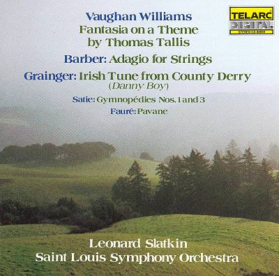 Vaughan Williams: Fantasia on a Theme by Thomas Tallis; Barber: Adagio for Strings; Grainger: Irish Tune from County