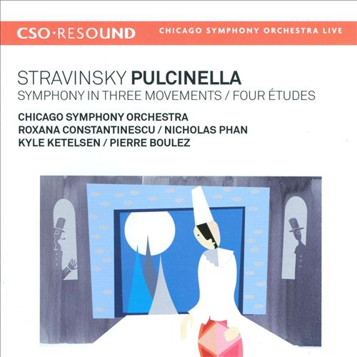 Stravinsky: Pulcinella; Symphony in Three Movements; Four Études