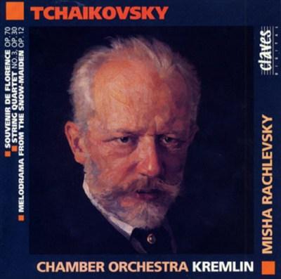 Tchaikovsky: Souvenir de Florence; String Quartet No. 3; Melodrama from The Snow Maiden