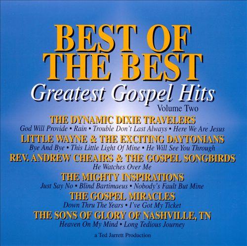 Best of the Best: Greatest Gospel Hits, Vol. 2