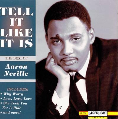 Tell It Like It Is: The Best of Aaron Neville