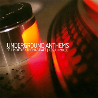 Underground Anthems