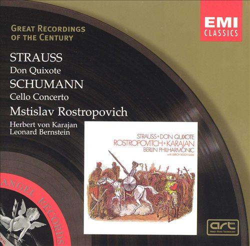 Strauss: Don Quixote; Schumann: Cello Concerto