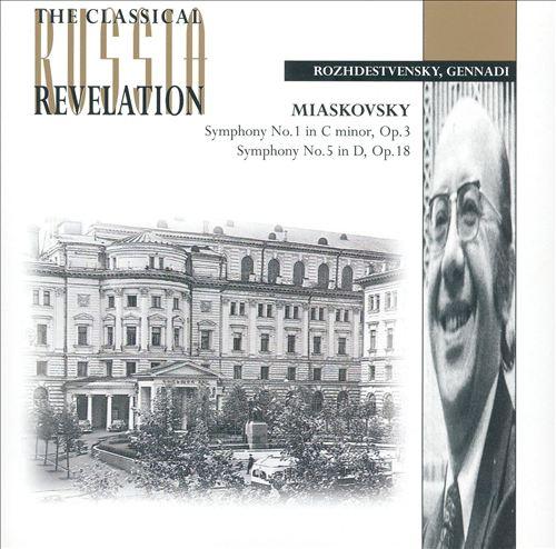 Miaskovsky: Symphonies 1 & 5