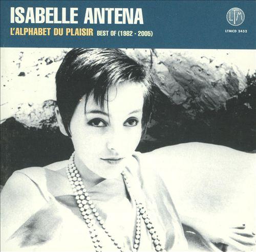 L' Alphabet du Plaisir: Best of 1982-2005