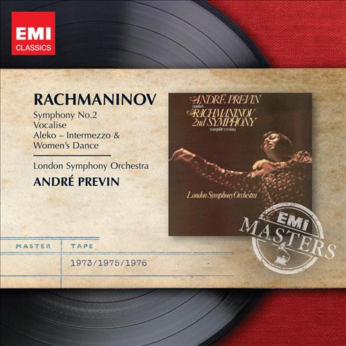 Rachmaninov: Symphony No. 2; Vocalise; Intermezzo & Dance (