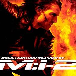 Mission: Impossible 2 [Original Soundtrack]