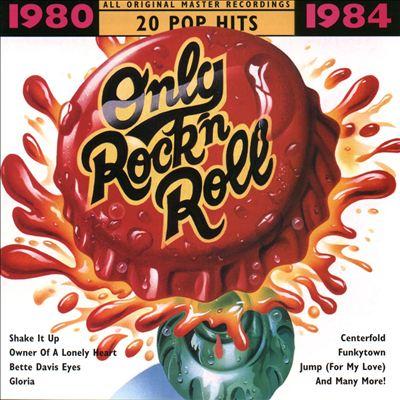 Only Rock 'N Roll 1980-1984: 20 Pop Hits