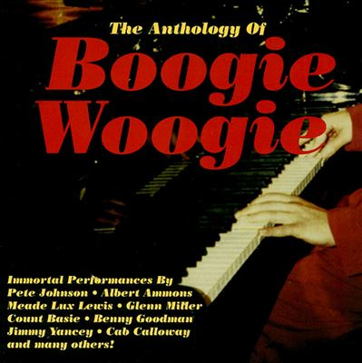 The Anthology of Boogie Woogie