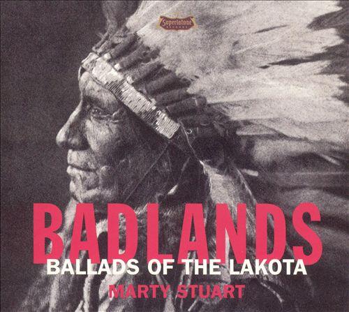 Badlands: Ballads of the Lakota