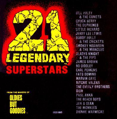 21 Legendary Superstars Oldies but Goodies