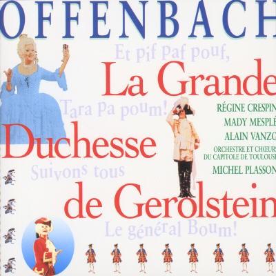Offenbach: La Grande Duchesse de Gerolstein [Australia]