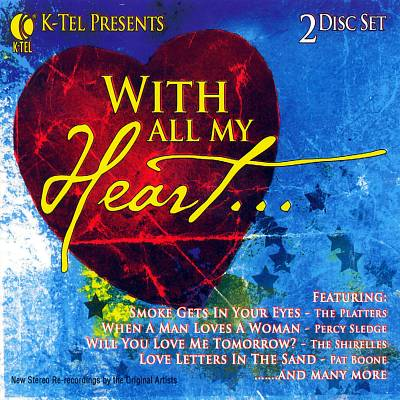 K-Tel Presents: With All My Heart