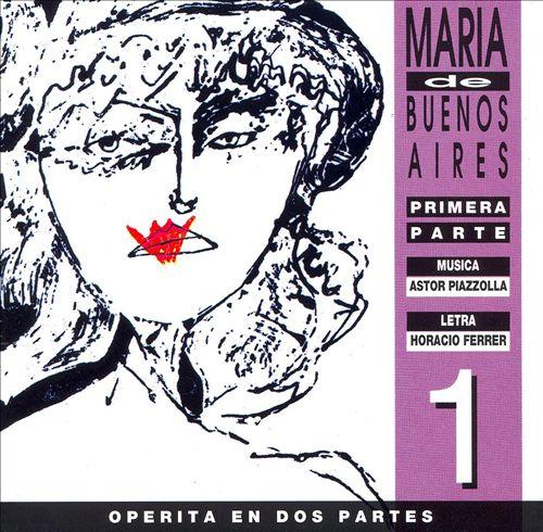 Maria de Buenos Aires, Primera Parte