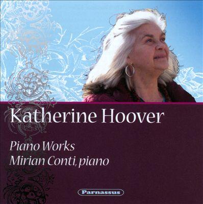 Katherine Hoover: Piano Works