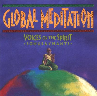 Voices of the Spirit: Songs & Chants