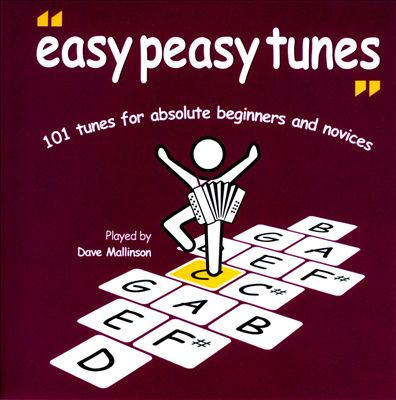 101 Easy Peasy Tunes: 101 Tunes For Absolute Beginners and Novices