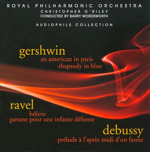 Gershwin: An American in Paris; Rhapsody in Blue; Ravel: Bólero; Pavane pour une infante défunte; Debussy: Prélude à
