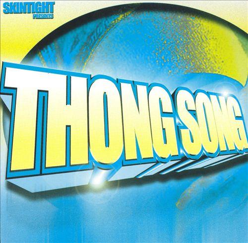 Thong Song [Single]
