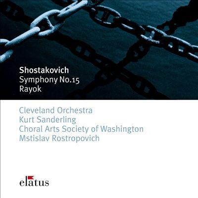 Shostakovich: Symphony No.15 & Rayok